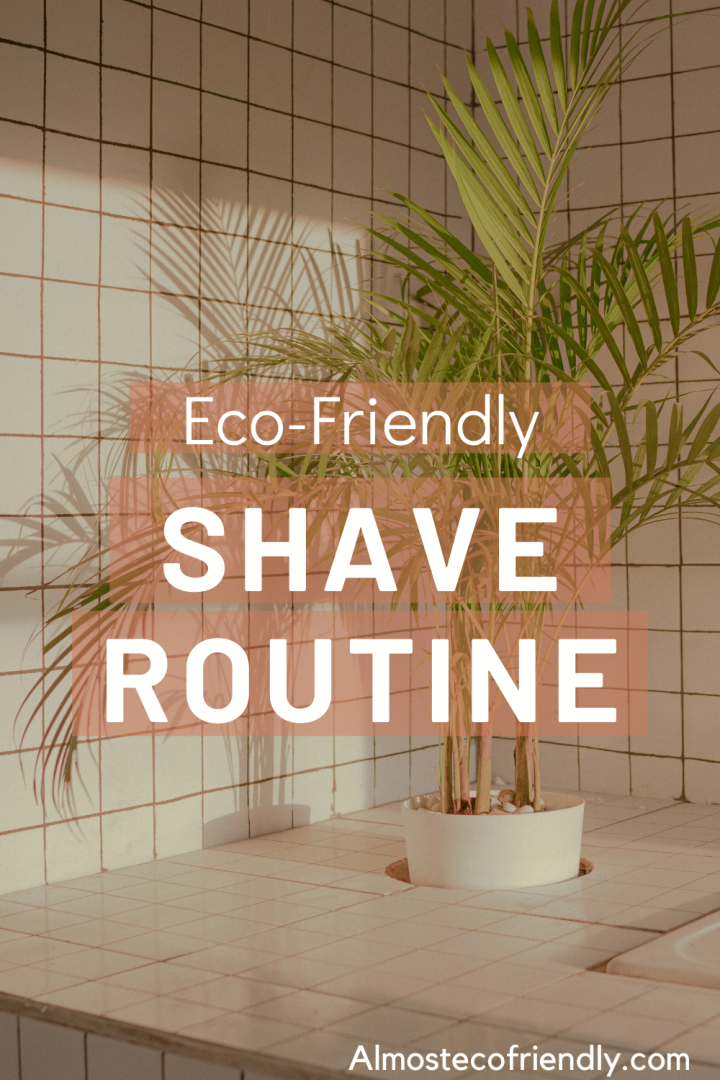 Eco-Friendly Shave Routine